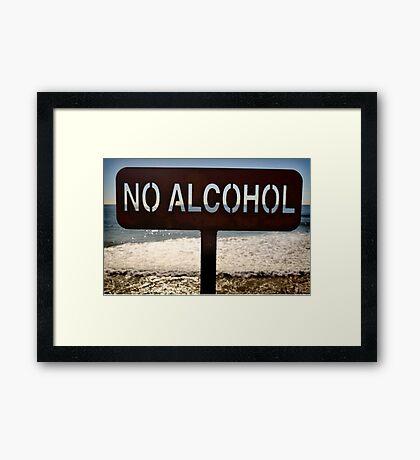 No Alcohol Framed Print