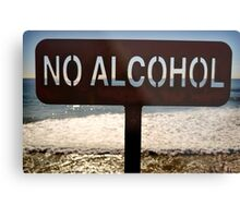 No Alcohol Metal Print