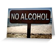 No Alcohol Greeting Card