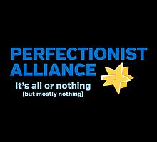Perfectionist Alliance by fishbiscuit