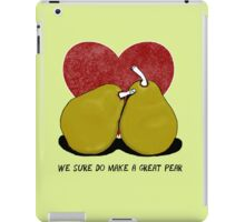 We sure do make a great pear iPad Case/Skin