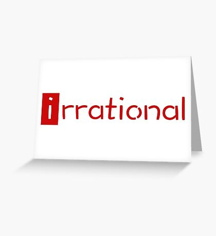 irrational - math design Greeting Card