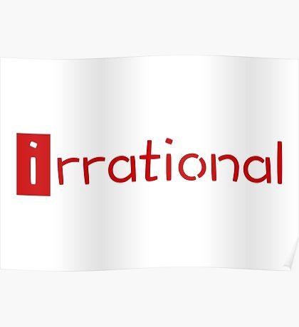irrational - math design Poster