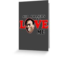 Set Phasers to Love Greeting Card