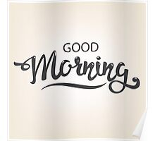 good morning. hand draw lettering Poster