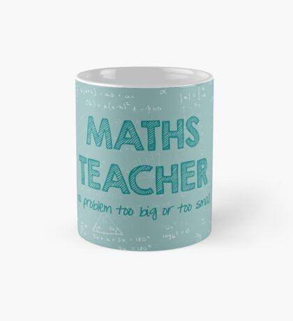 Maths Teacher (no problem too big or too small) - green Mug