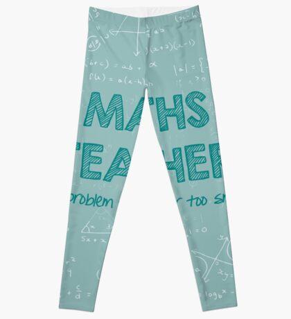 Maths Teacher (no problem too big or too small) - green Leggings