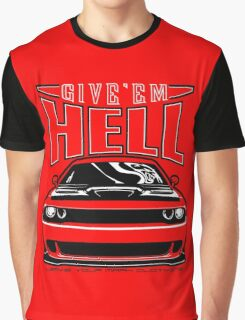 Give'em Hell Dodge Challenger Graphic T-Shirt