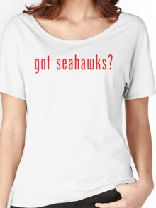 got seahawks? Seattle Seahawks T-Shirt Women's Relaxed Fit T-Shirt