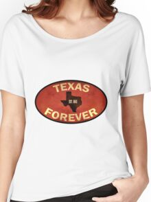 Texas Forever Women's Relaxed Fit T-Shirt