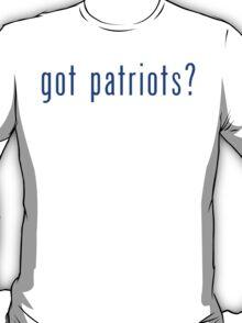 got patriots? New England Patriots T-Shirt & Hoodie T-Shirt