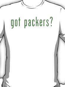got packers? Green Bay Packers T-Shirt & Hoodie T-Shirt
