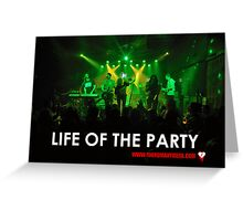 Life of the Party Greeting Card