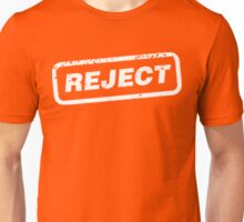Reject Unisex T-Shirt