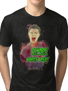 Zombie - The Other White Meat! Tri-blend T-Shirt