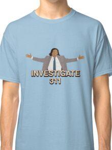 Investigate 311 Classic T-Shirt