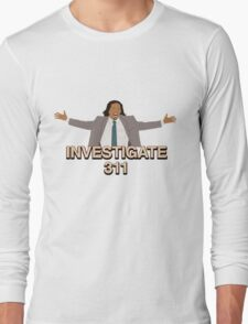 Investigate 311 Long Sleeve T-Shirt