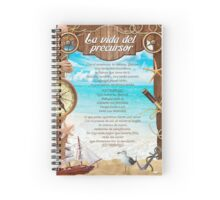 La vida del precursor (The Life of a Pioneer) Spiral Notebook
