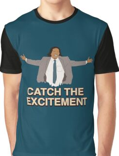Catch The Excitement Graphic T-Shirt
