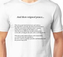 And then reigned peace... Unisex T-Shirt