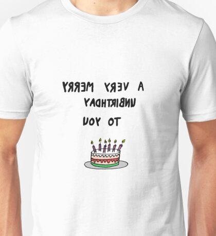 very merry unbirthday Unisex T-Shirt