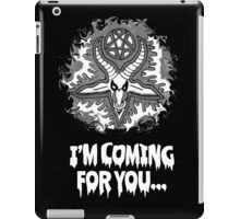 I'm Coming for you iPad Case/Skin