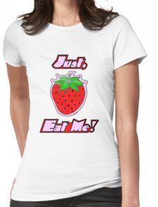 Just Eat My Fruit - STberry Womens Fitted T-Shirt