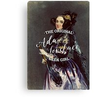Ada Lovelace - The Original Geek Girl Canvas Print