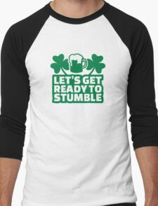 Let's get ready to stumble beer Men's Baseball ¾ T-Shirt