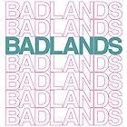 Badlands by room17