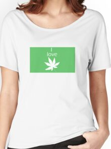 I love Cannabis Women's Relaxed Fit T-Shirt