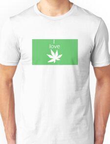 I love Cannabis Unisex T-Shirt