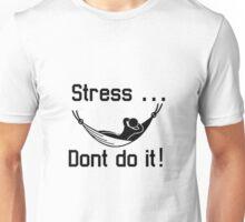 Stress Unisex T-Shirt