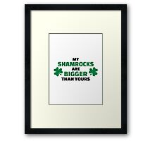 My shamrocks are bigger than yours Framed Print