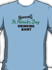 Official St. Patricks day drinking shirt T-Shirt