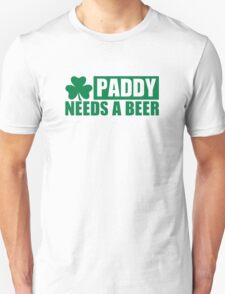 Paddy needs a beer shamrock T-Shirt