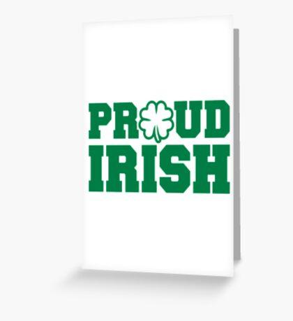 Proud irish shamrock Greeting Card