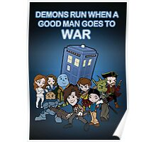 Demons Run When A Good Man Goes to War Poster