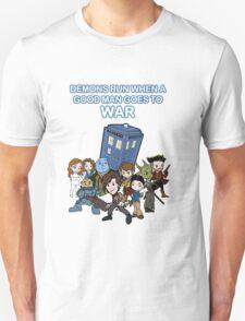 Demons Run When A Good Man Goes to War Unisex T-Shirt