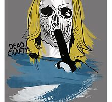 Dead Crafty Coby Poster by Kevin James Harte