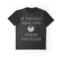 If you can read this... Graphic T-Shirt