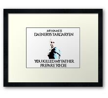 You Killed my Father Framed Print