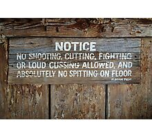 The Law West of the Pecos River Photographic Print