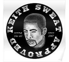 Keith Sweat Approved Poster