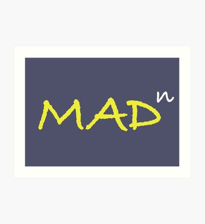 Infinitely Mad Art Print