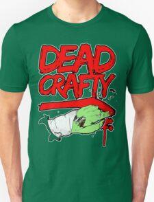 Dead Crafty Dead Handed Tee Unisex T-Shirt