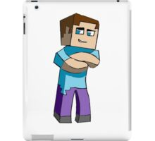 Your own Steve Shirt or phone iPad Case/Skin