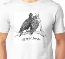 Attempted Murder Unisex T-Shirt