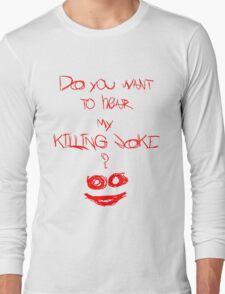 Killing joke 2 Long Sleeve T-Shirt