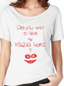 Killing joke 2 Women's Relaxed Fit T-Shirt